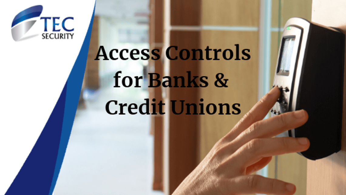 Access Control and Security Solutions for Banks & Credit Unions