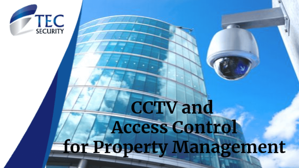 Access Control and CCTV for Property Management