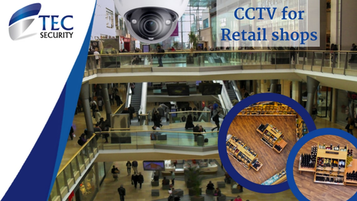 CCTV for Retail Shops