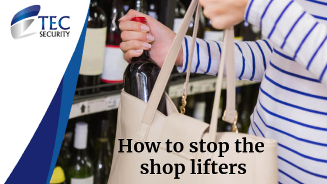 How to Stop The Shop Lifters