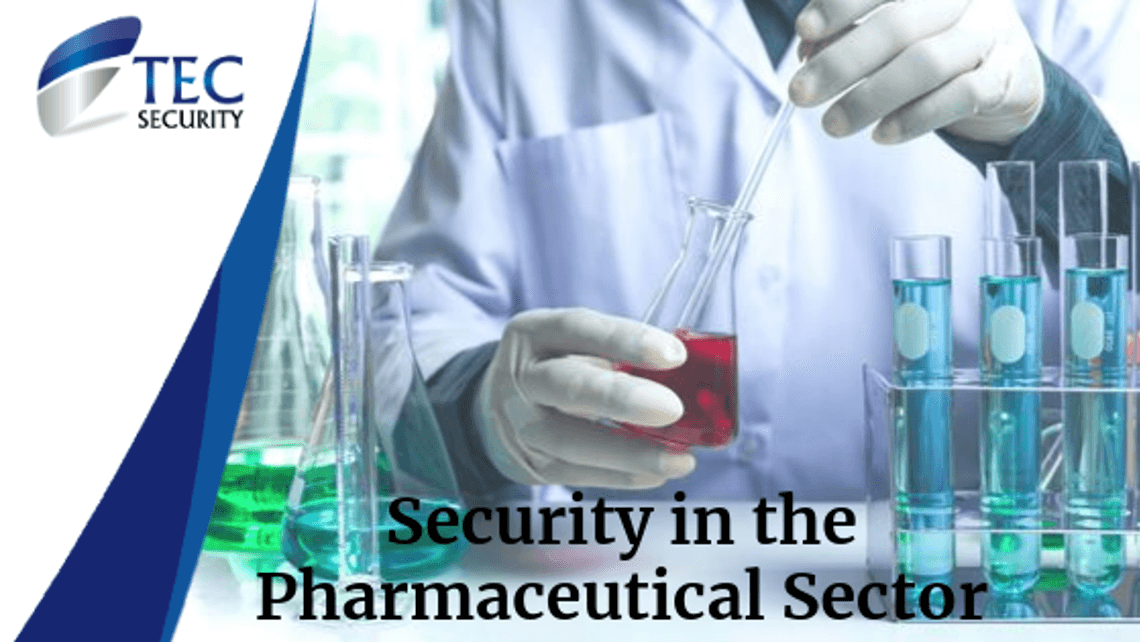 CCTV Security in the Pharmaceutical Sector