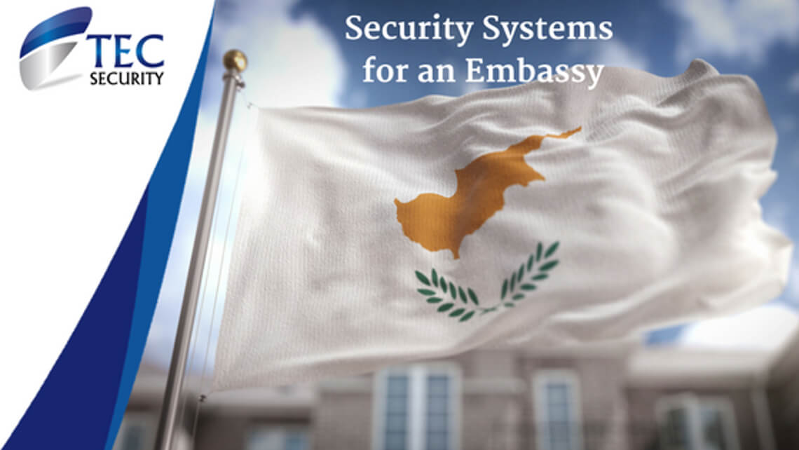 Security Systems for an Embassy