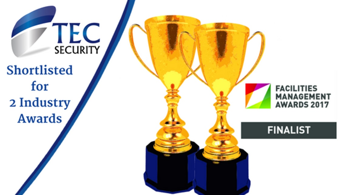 TEC Security Shortlisted for 2 Industry Awards
